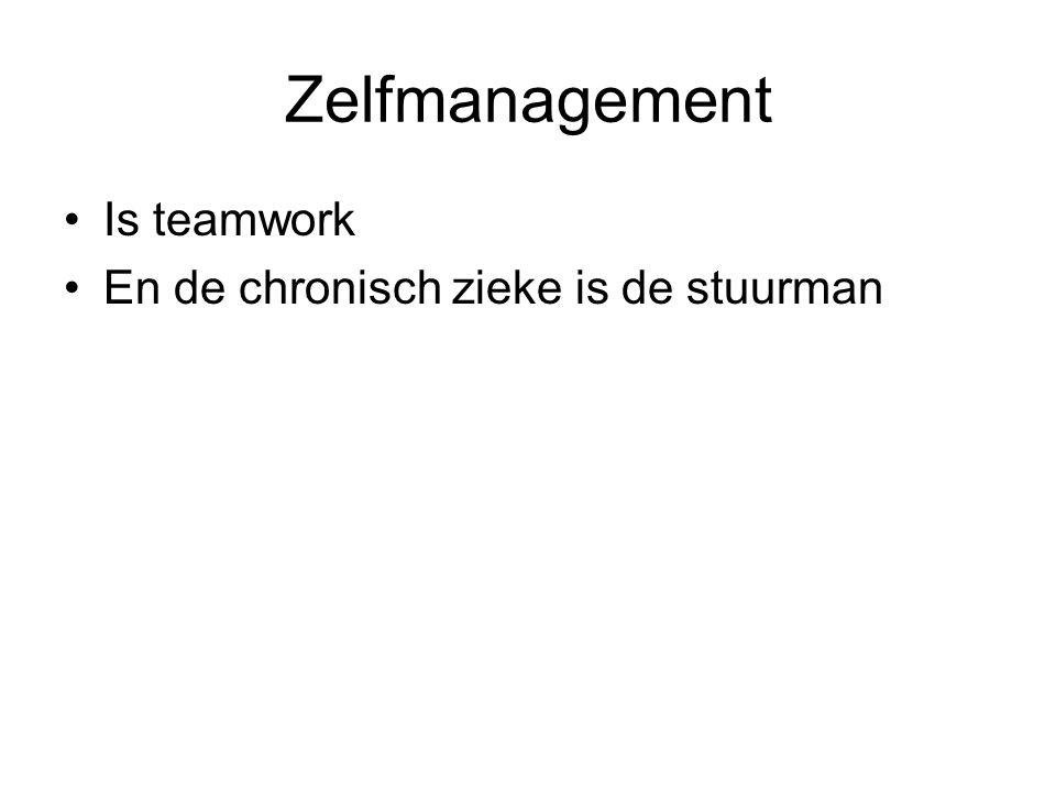 Zelfmanagement Is teamwork En de chronisch zieke is de stuurman