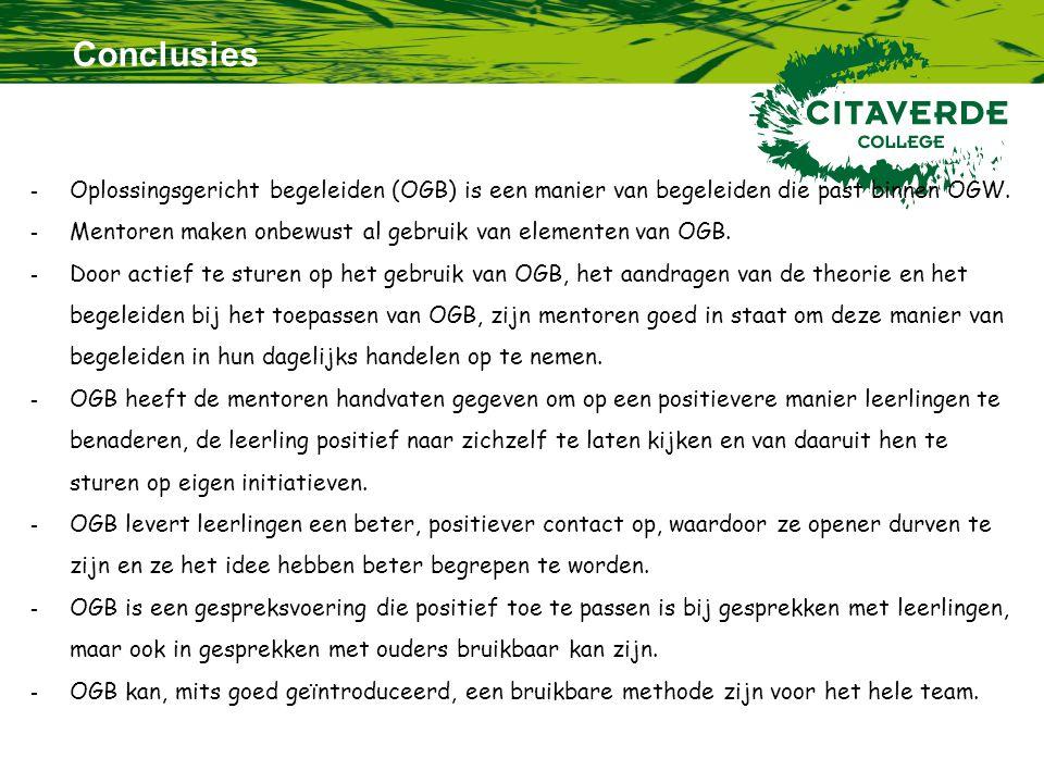Conclusies - Oplossingsgericht begeleiden (OGB) is een manier van begeleiden die past binnen OGW.