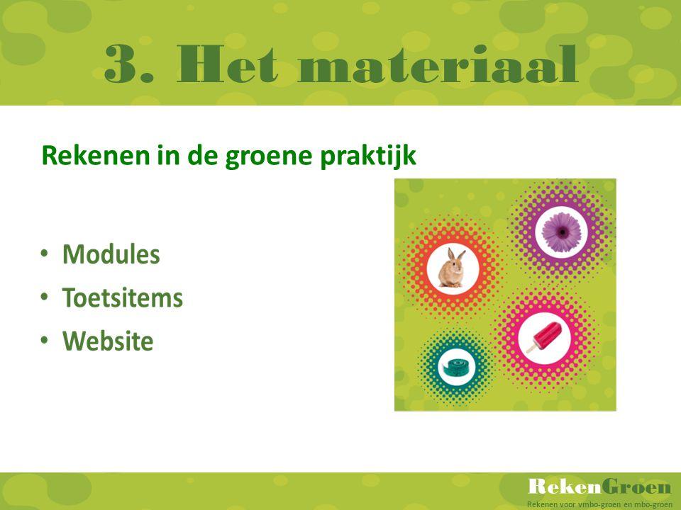 RekenGroen Rekenen voor vmbo-groen en mbo-groen 3. Het materiaal Rekenen in de groene praktijk