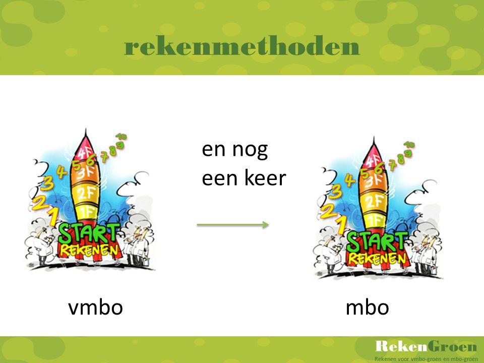 RekenGroen Rekenen voor vmbo-groen en mbo-groen vmbombo en nog een keer rekenmethoden
