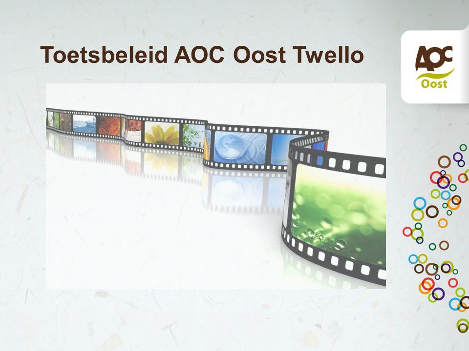 Toetsbeleid AOC Oost Twello