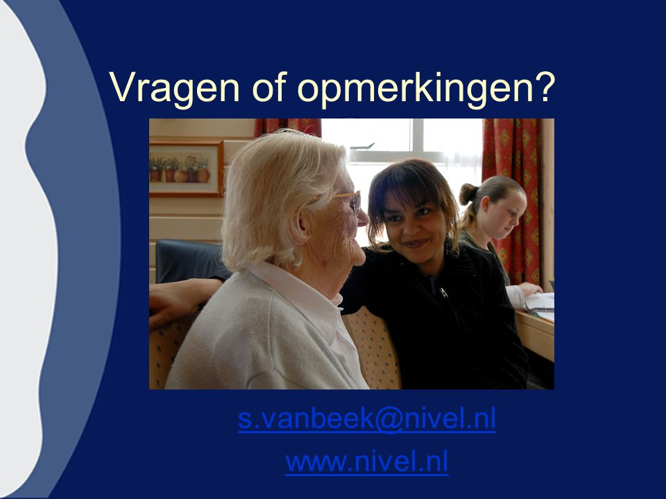 Vragen of opmerkingen? s.vanbeek@nivel.nl www.nivel.nl