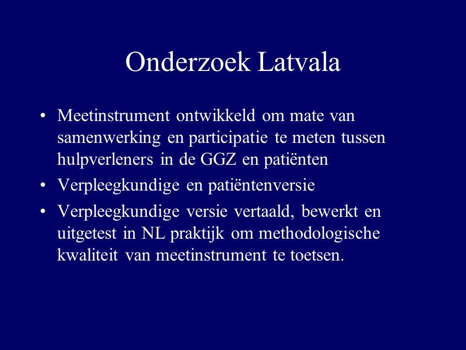 Onderzoek Latvala Meetinstrument ontwikkeld om mate van samenwerking en participatie te meten tussen hulpverleners in de GGZ en patiënten Verpleegkund