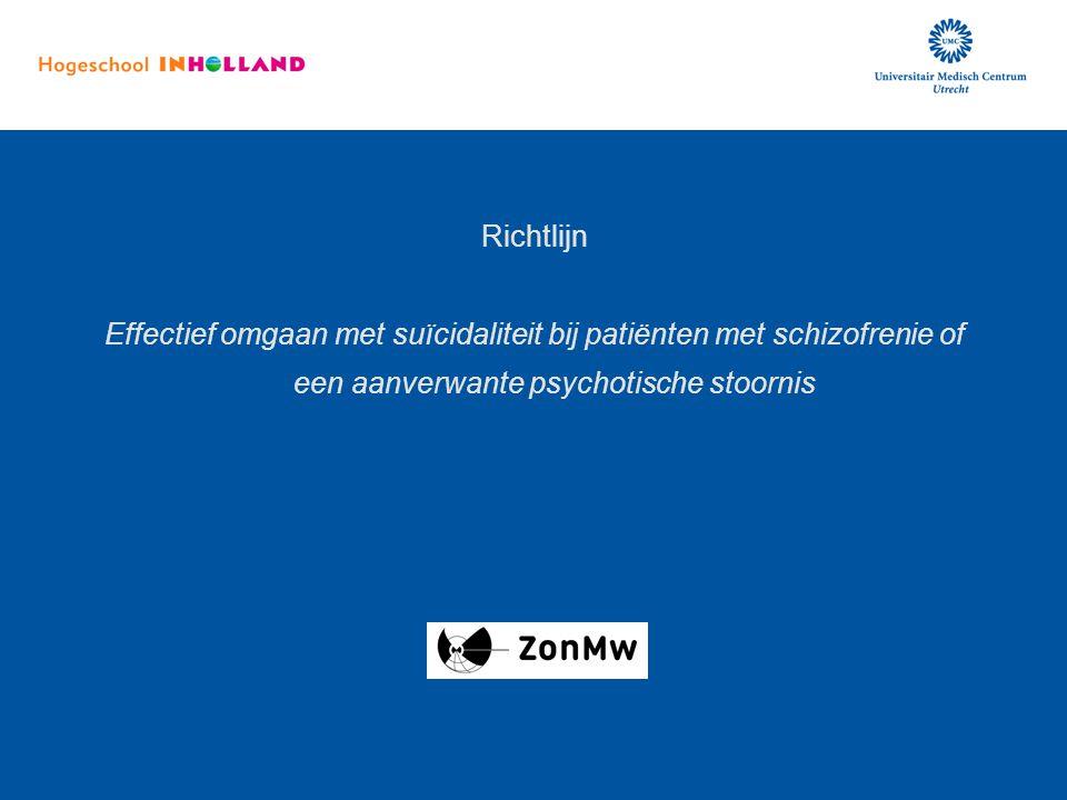 Richtlijn Effectief omgaan met suïcidaliteit bij patiënten met schizofrenie of een aanverwante psychotische stoornis