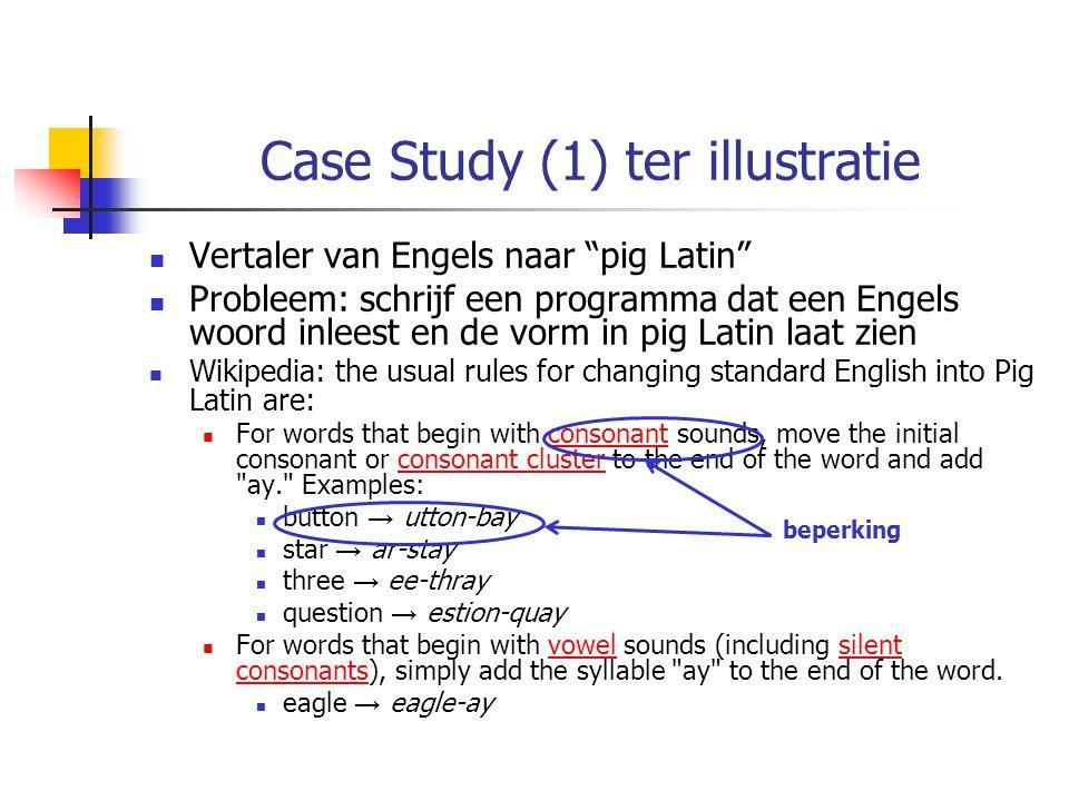 Ontwerp Klassen class PigLatinAPP data velden geen methodengedrag main (…) vraagt gebruiker om woord en toont vorm in pig Latin gebruikte bestaande classes String, JOptionPane application class worker classes