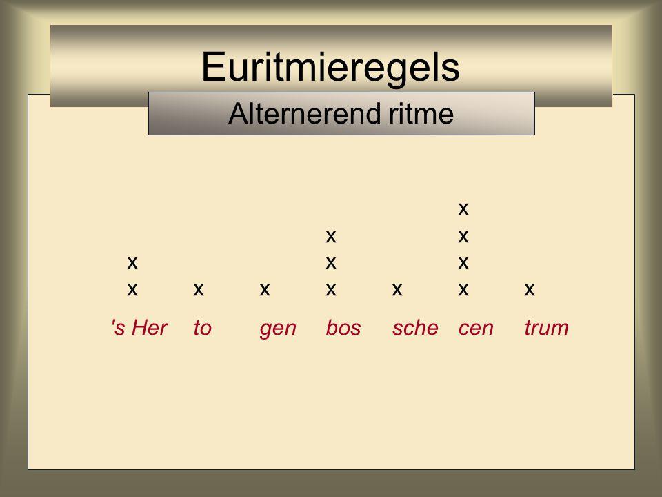 x xx xxx xxxxxxx 's Hertogenbosschecentrum Euritmieregels Alternerend ritme