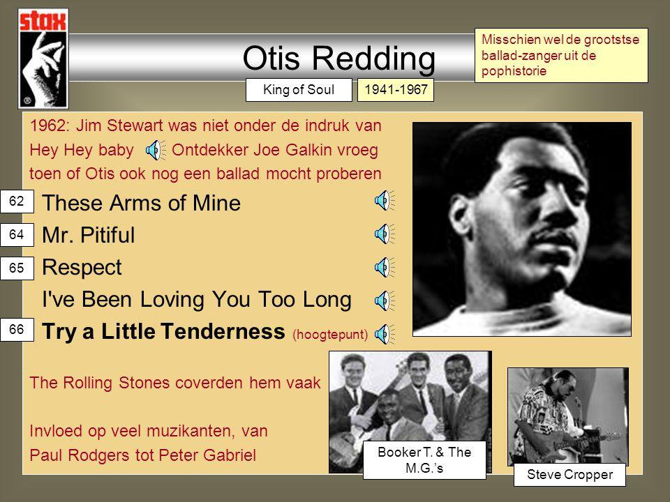 17-6-1967: Monterey popfestival: Otis Redding breekt door bij blank publiek 22-11-1967:laatste opname: The Dock of the Bay 10-12-1967: Vliegtuig met Redding & The Bar-Kays stort neer in het meer van Monona in Wisconsin na zijn dood: (Sittin' on) The Dock of the Bay Grootste hit Hard to Handle I ve got Dreams to Remember Otis Redding 68