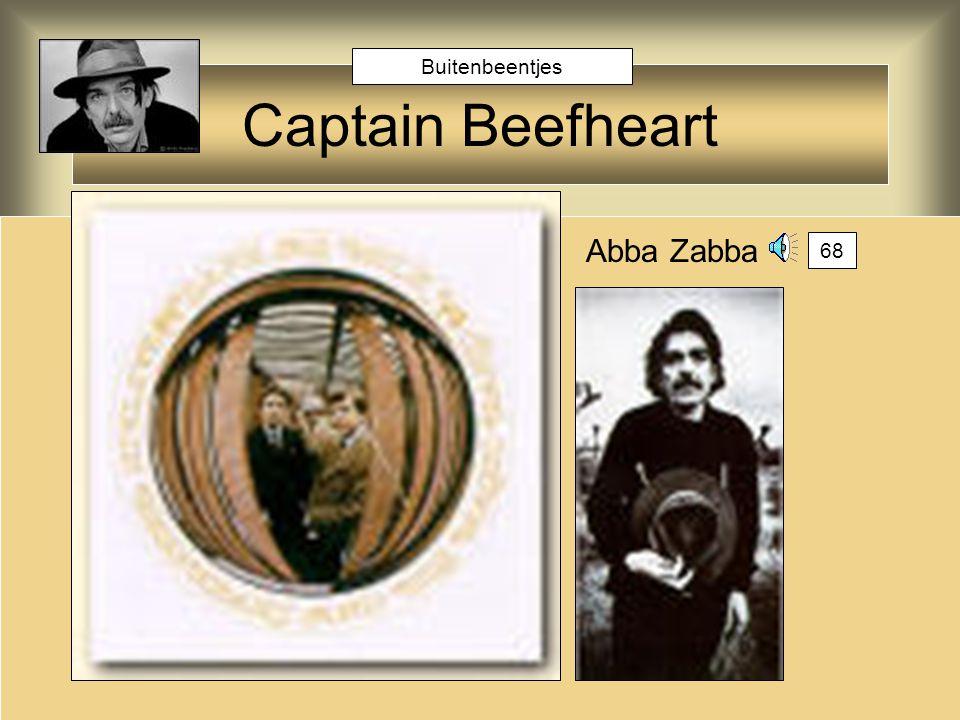 Captain Beefheart Abba Zabba 68 Buitenbeentjes