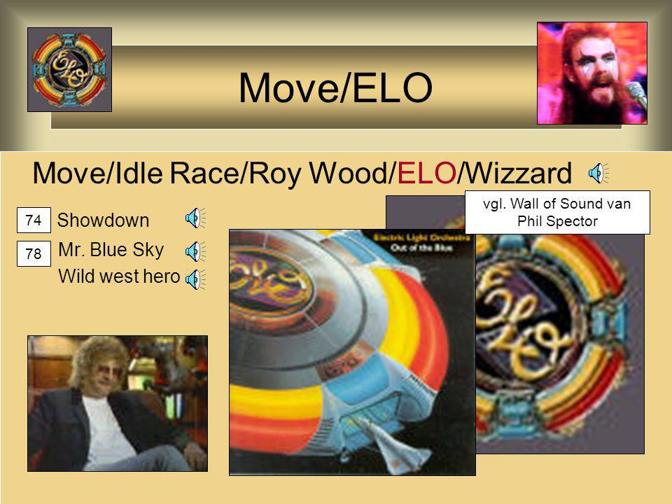 Move/ELO Move/Idle Race/Roy Wood/ELO/Wizzard Showdown Mr. Blue Sky Wild west hero 74 78 vgl. Wall of Sound van Phil Spector