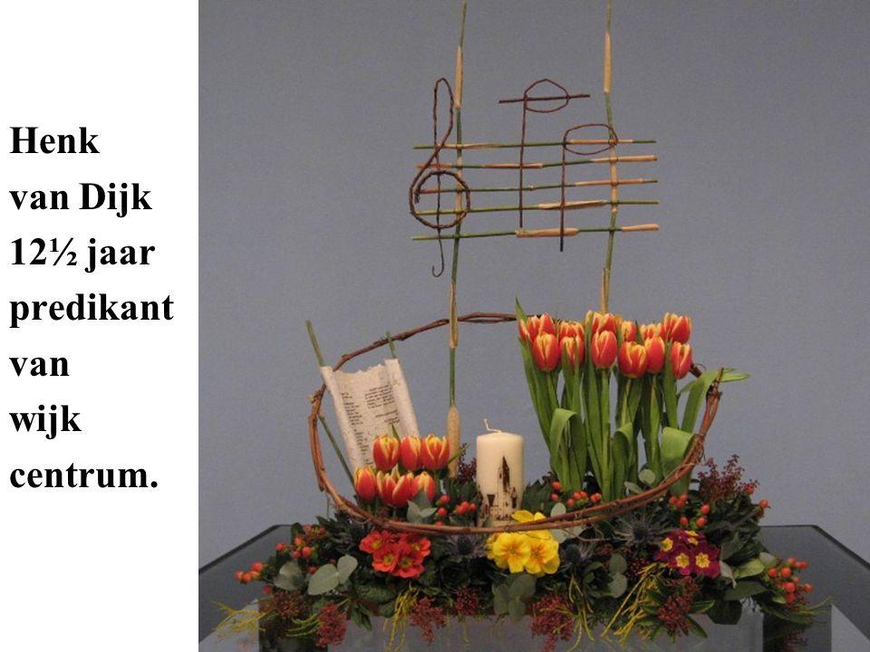 Henk van Dijk 12½ jaar predikant van wijk centrum.