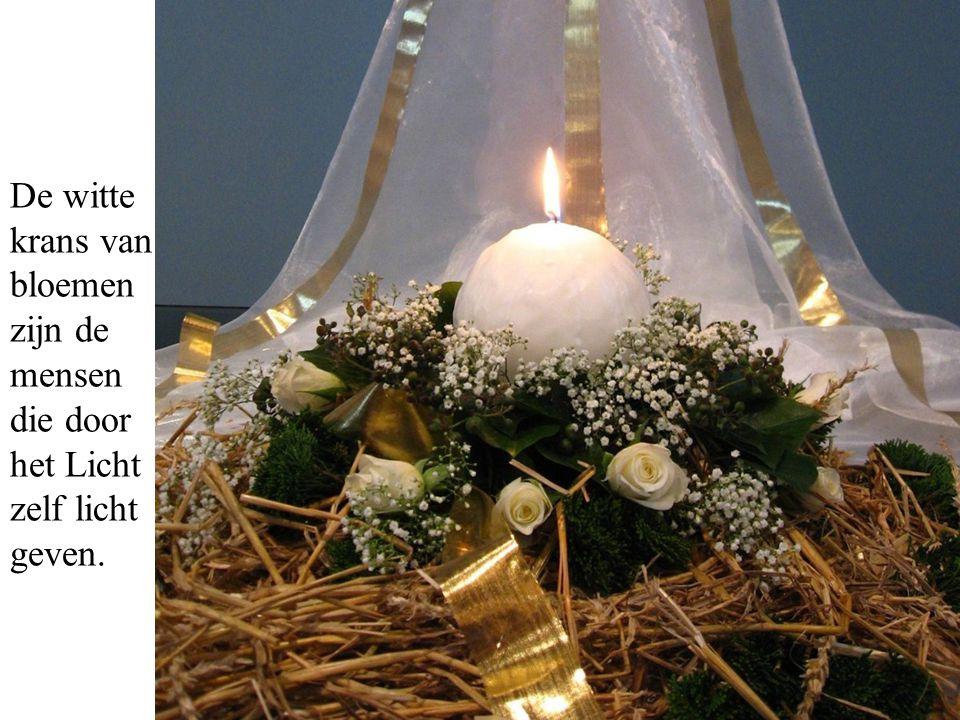 De witte krans van bloemen zijn de mensen die door het Licht zelf licht geven.