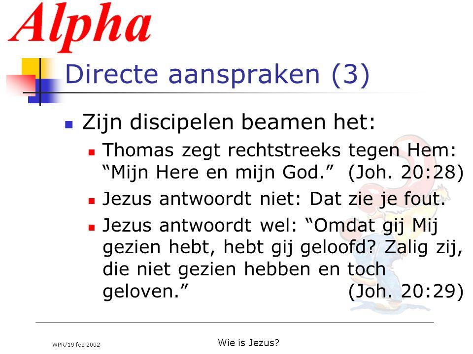 """WPR/19 feb 2002 Wie is Jezus? Directe aanspraken (3) Zijn discipelen beamen het: Thomas zegt rechtstreeks tegen Hem: """"Mijn Here en mijn God.""""(Joh. 20:"""