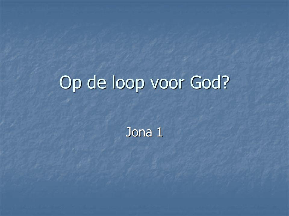 Op de loop voor God? Jona 1