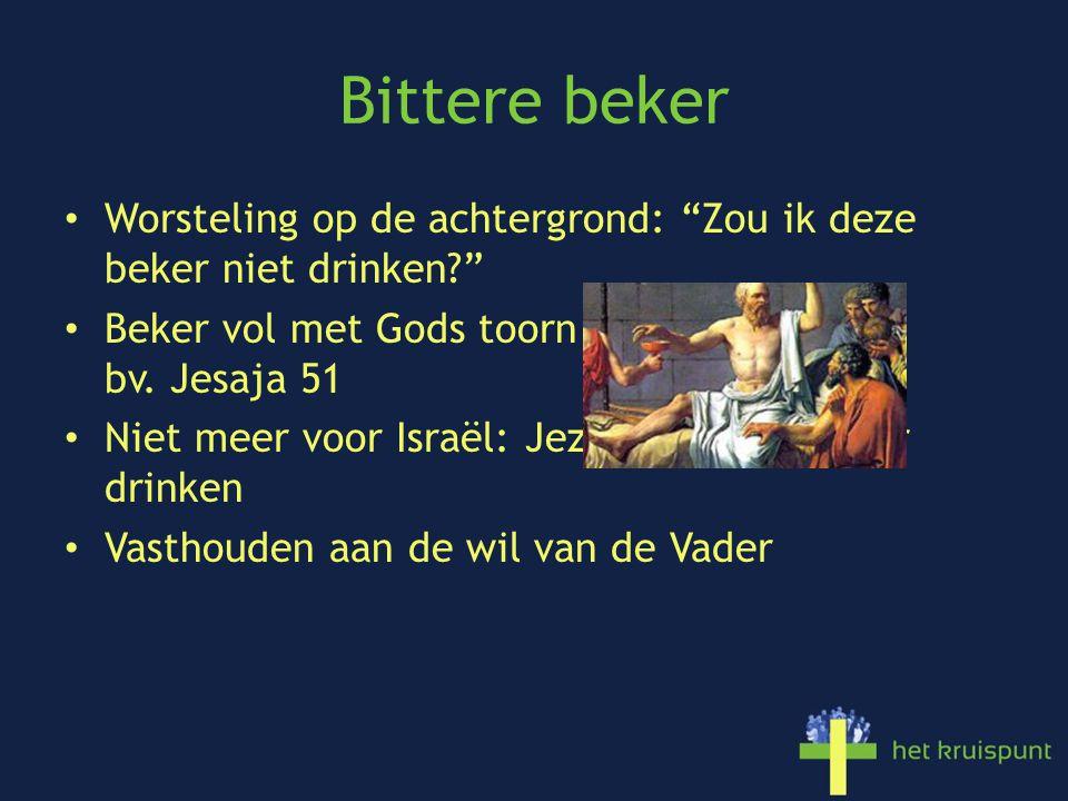 Onze beker Stapje terug Markus 10:38 Kunnen jullie de beker drinken die ik moet drinken of de doop ondergaan die ik moet ondergaan? Beker vol met onze zonde, onze slechtheid Je gaat er aan dood => Jezus neemt dat over Leeg tot de laatste druppel