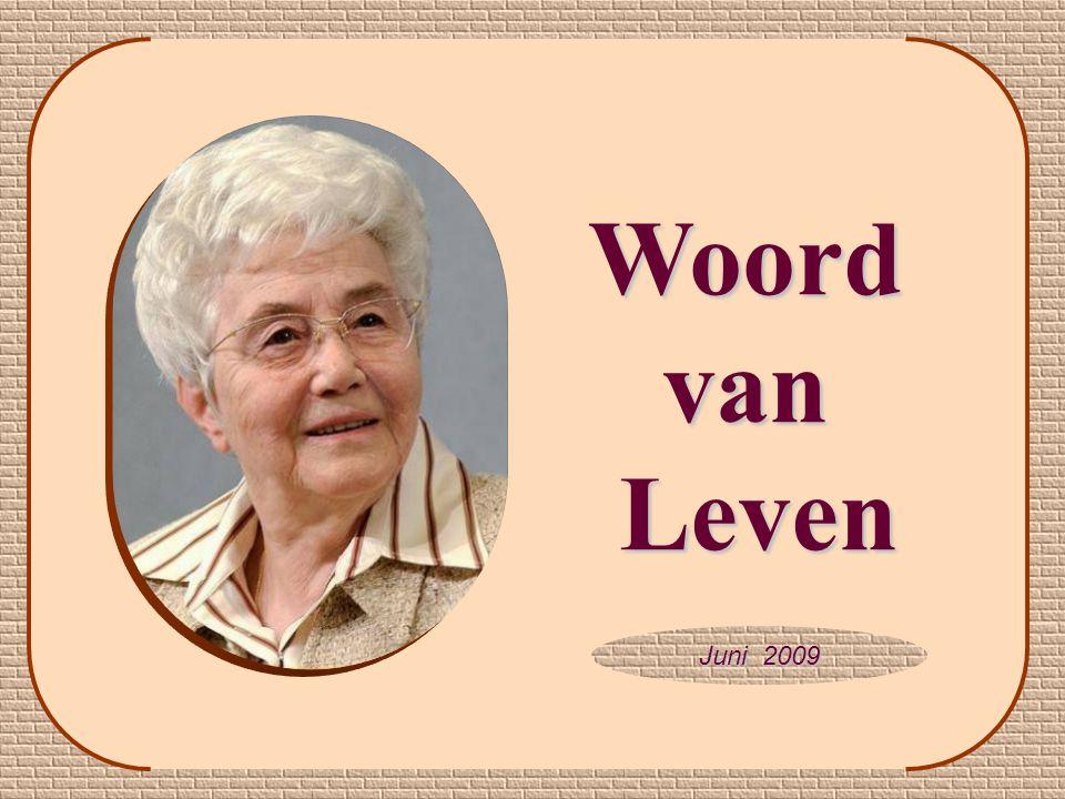 Juni 2009 WoordvanLeven