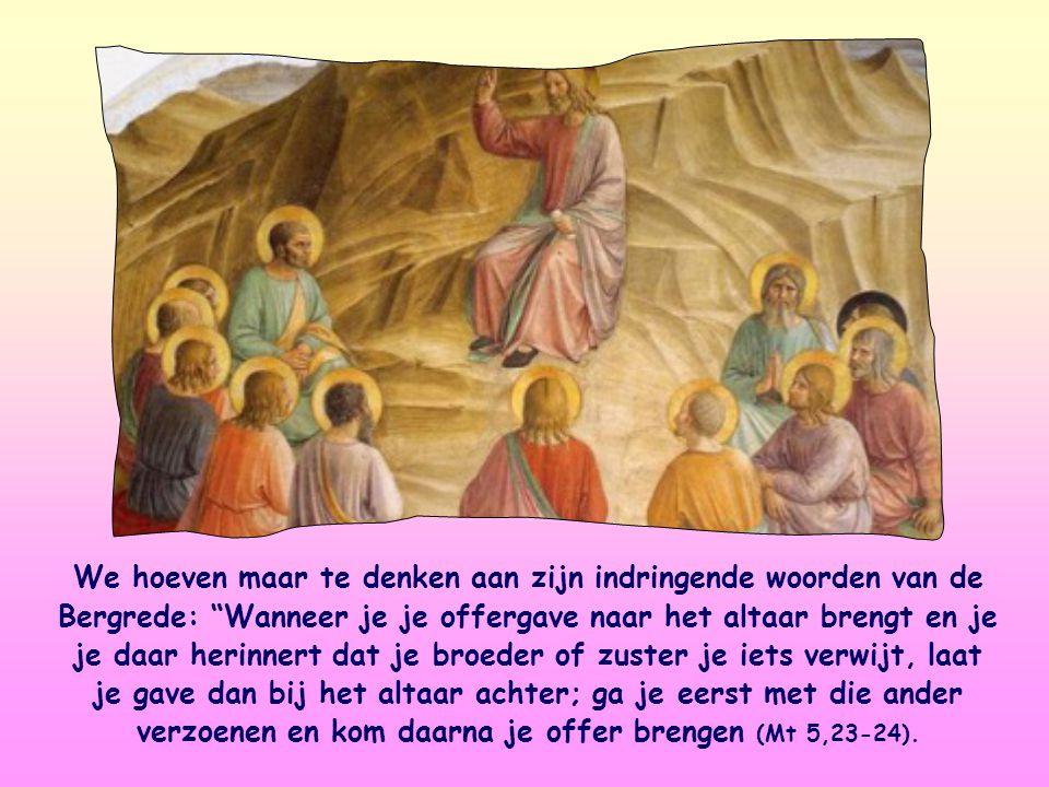 'Geen offers'. Als de liefde voor onze medemens ontbreekt, is onze eredienst zinloos. Jezus neemt ons gebed, onze deelname aan de viering of de offers