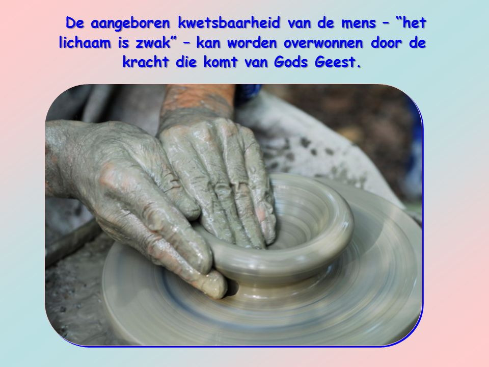Waakzaamheid kan niet zonder gebed.