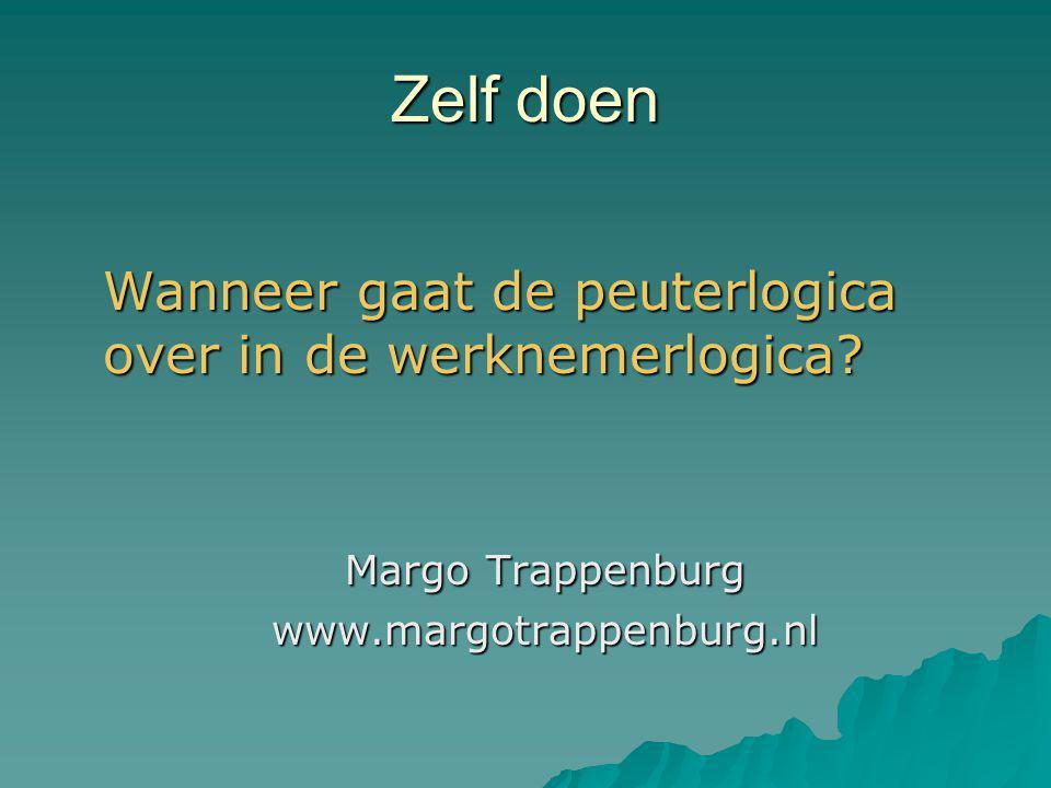 Zelf doen Wanneer gaat de peuterlogica over in de werknemerlogica.