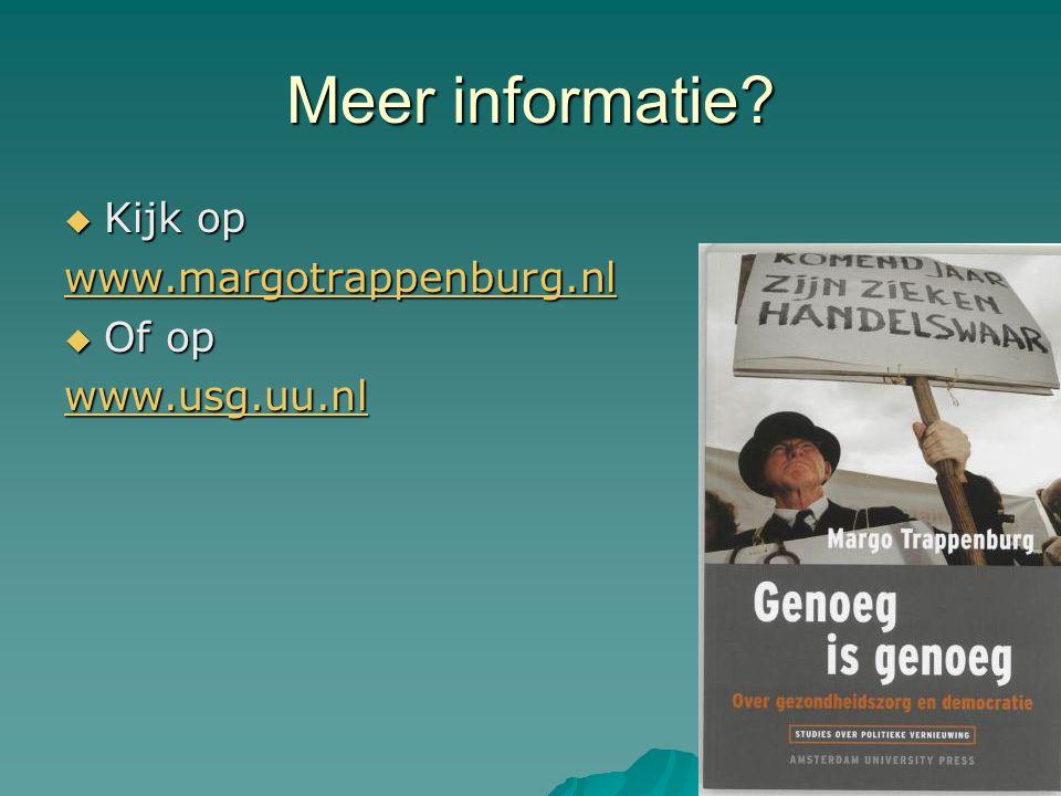 Meer informatie  Kijk op www.margotrappenburg.nl  Of op www.usg.uu.nl