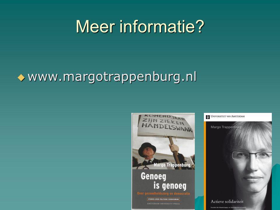 Meer informatie?  www.margotrappenburg.nl