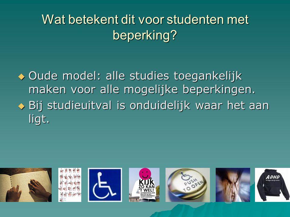 Wat betekent dit voor studenten met beperking.