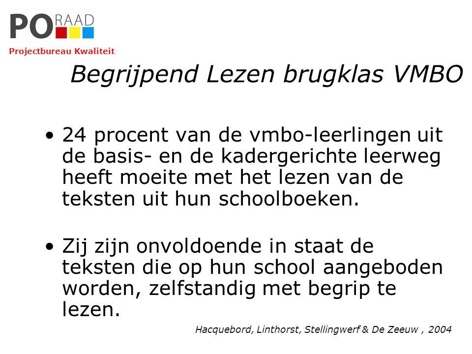 Begrijpend Lezen brugklas VMBO 24 procent van de vmbo-leerlingen uit de basis- en de kadergerichte leerweg heeft moeite met het lezen van de teksten u