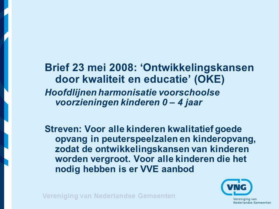 Vereniging van Nederlandse Gemeenten Gemeentelijke regierol Jeugdbeleid en onderwijsachterstandenbeleid Lokaal op orde brengen vve aanbod Bevorderen toeleiding kinderen naar vve Spreiding vve om segregatie tegen te gaan