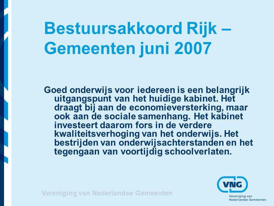 Vereniging van Nederlandse Gemeenten Convenant VVE april 2008 VNG stimuleert gemeenten dat: Alle doelgroepkinderen VVE (voorschoolse educatie) krijgen Per 1-8-2011 voor alle doelgroepkinderen aanbod VVE Wegnemen financiële drempels doelgroep Gebruik effectieve VVE programma's
