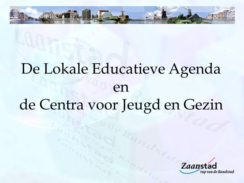 De Lokale Educatieve Agenda en de Centra voor Jeugd en Gezin