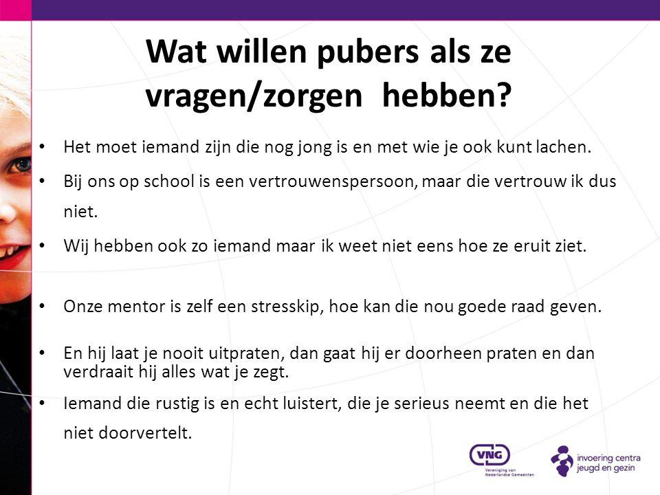 Wat willen pubers als ze vragen/zorgen hebben? Het moet iemand zijn die nog jong is en met wie je ook kunt lachen. Bij ons op school is een vertrouwen