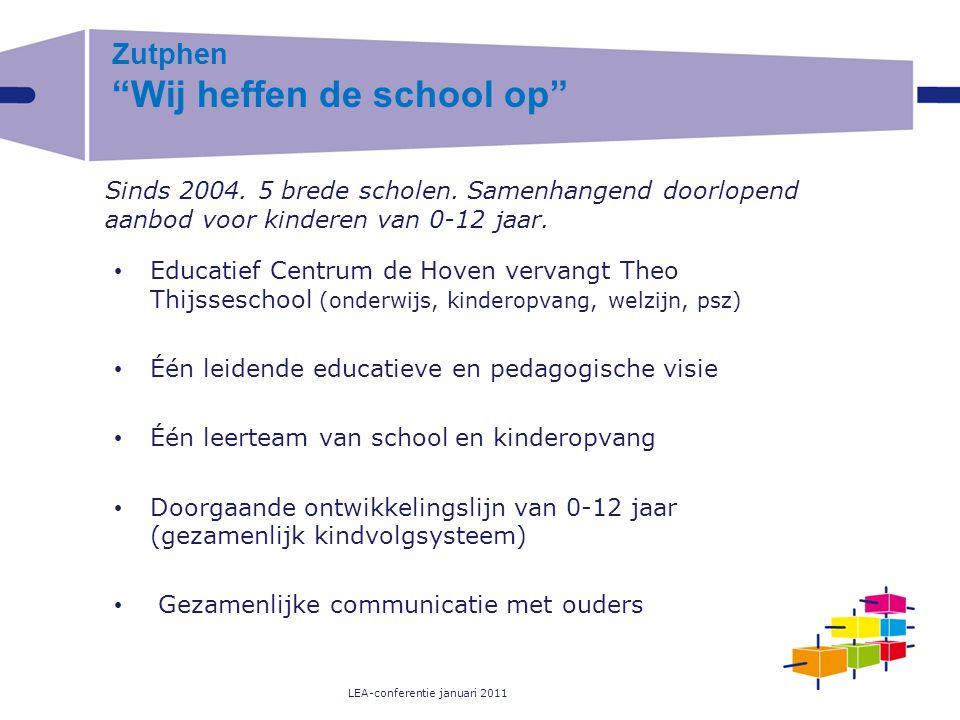 """Zutphen """"Wij heffen de school op"""" Educatief Centrum de Hoven vervangt Theo Thijsseschool (onderwijs, kinderopvang, welzijn, psz) Één leidende educatie"""