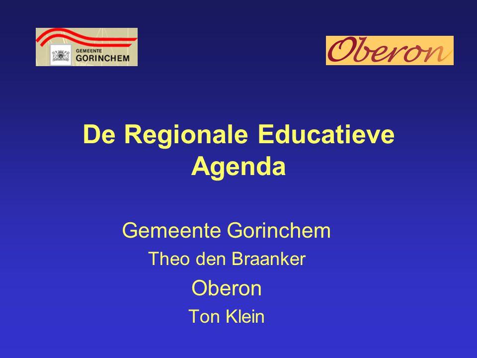 De Regionale Educatieve Agenda Gemeente Gorinchem Theo den Braanker Oberon Ton Klein