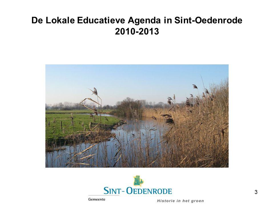 De Lokale Educatieve Agenda in Sint-Oedenrode 2010-2013 3