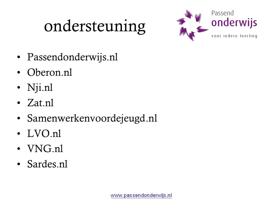 ondersteuning Passendonderwijs.nl Oberon.nl Nji.nl Zat.nl Samenwerkenvoordejeugd.nl LVO.nl VNG.nl Sardes.nl