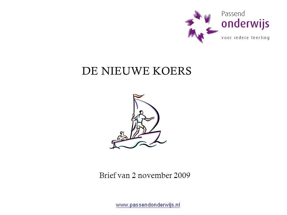 Brief van 2 november 2009 DE NIEUWE KOERS