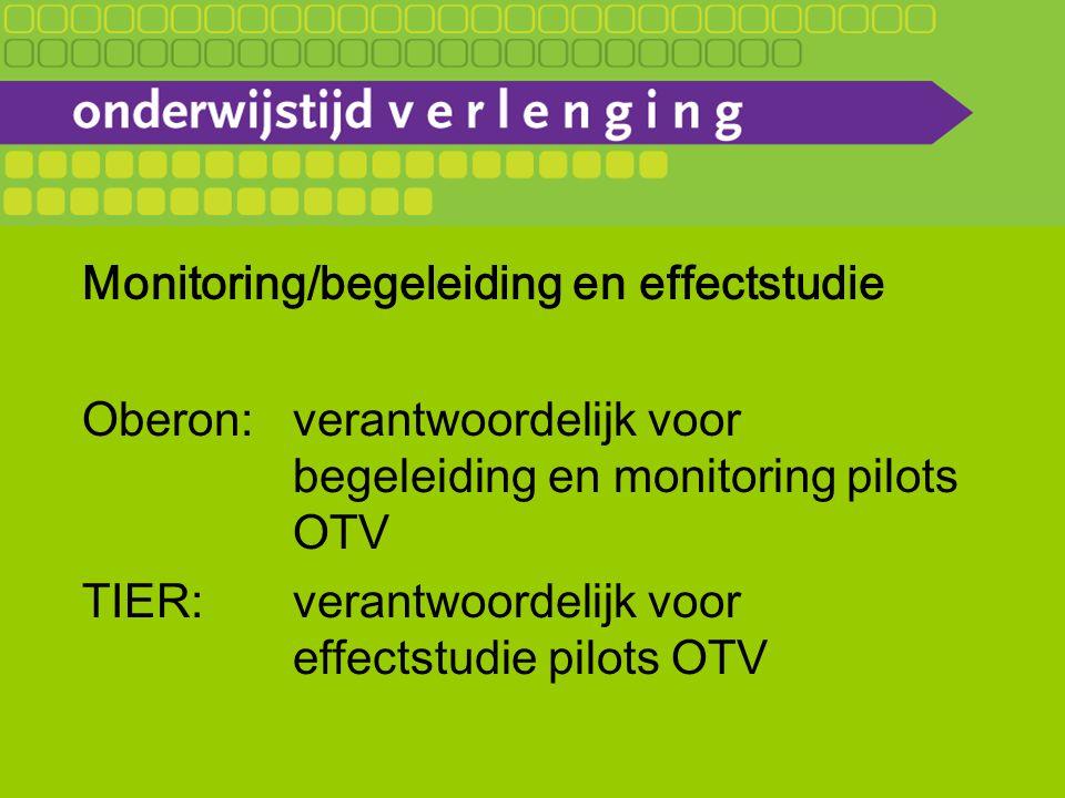 Monitoring/begeleiding en effectstudie Oberon:verantwoordelijk voor begeleiding en monitoring pilots OTV TIER:verantwoordelijk voor effectstudie pilots OTV