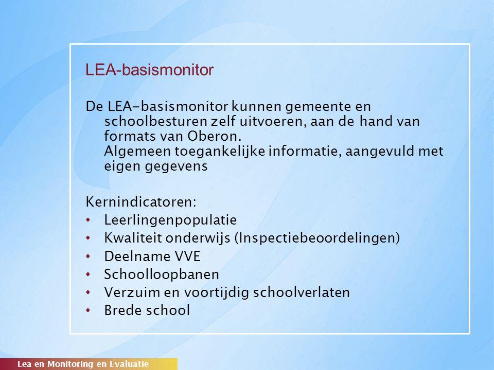 LEA-basismonitor De LEA-basismonitor kunnen gemeente en schoolbesturen zelf uitvoeren, aan de hand van formats van Oberon. Algemeen toegankelijke info