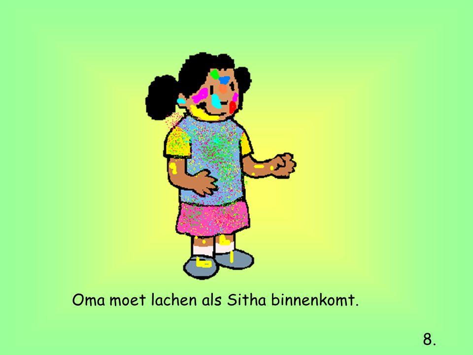 Oma moet lachen als Sitha binnenkomt. 8.
