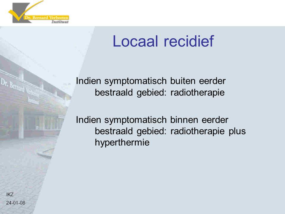 Locaal recidief Indien symptomatisch buiten eerder bestraald gebied: radiotherapie Indien symptomatisch binnen eerder bestraald gebied: radiotherapie