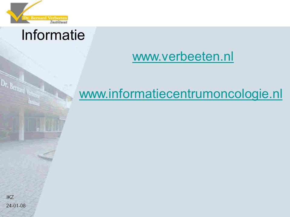 IKZ 24-01-08 Informatie www.verbeeten.nl www.informatiecentrumoncologie.nl