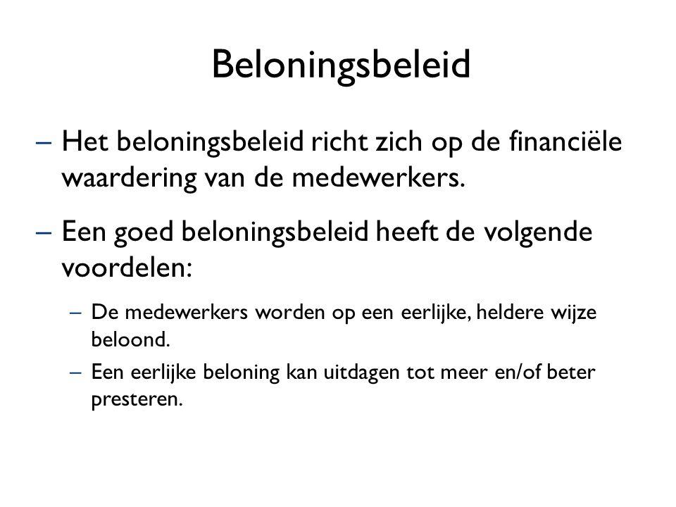 Ziekteverzuimbeleid –Ziekteverzuimbeleid is erop gericht het ziekteverzuim terug te dringen.