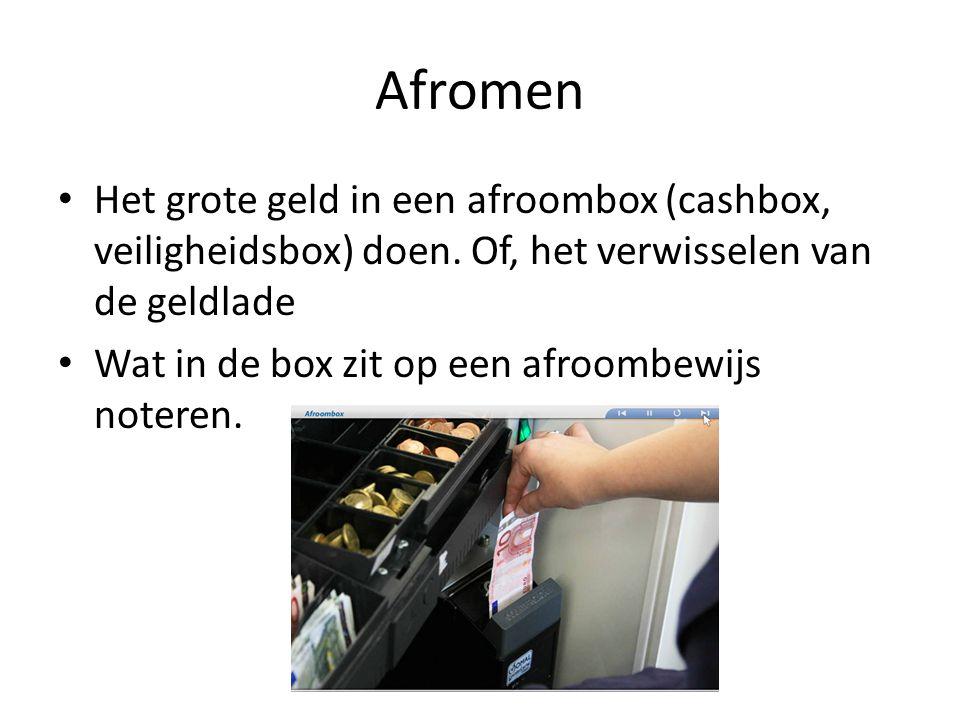 Afromen Het grote geld in een afroombox (cashbox, veiligheidsbox) doen. Of, het verwisselen van de geldlade Wat in de box zit op een afroombewijs note