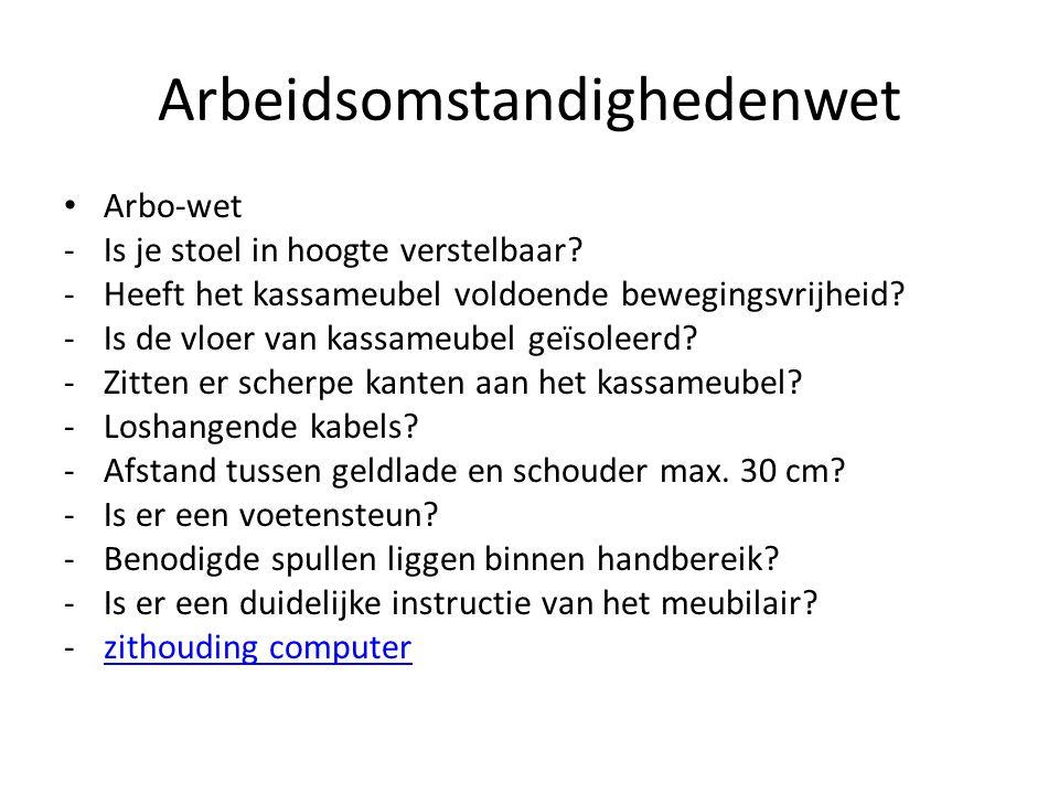 Arbeidsomstandighedenwet Arbo-wet -Is je stoel in hoogte verstelbaar.