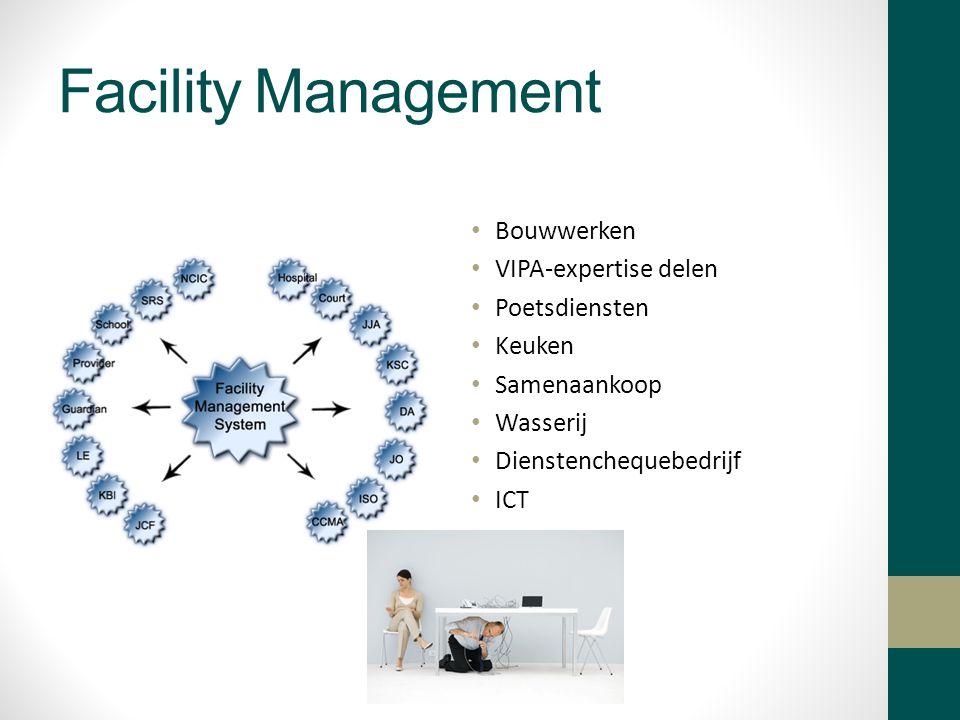 Facility Management Bouwwerken VIPA-expertise delen Poetsdiensten Keuken Samenaankoop Wasserij Dienstenchequebedrijf ICT