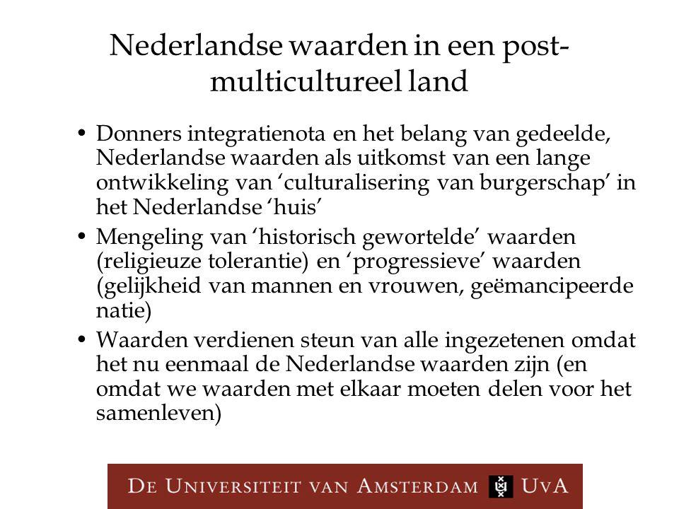 Nederlandse waarden in een post- multicultureel land Donners integratienota en het belang van gedeelde, Nederlandse waarden als uitkomst van een lange
