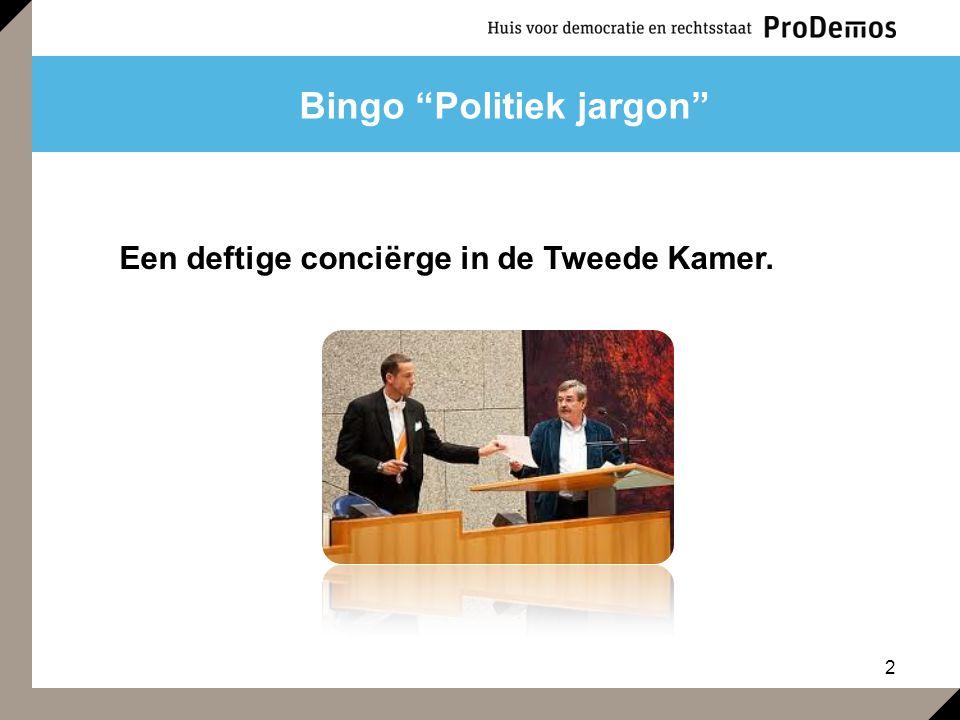 """2 Bingo """"Politiek jargon"""" Een deftige conciërge in de Tweede Kamer."""
