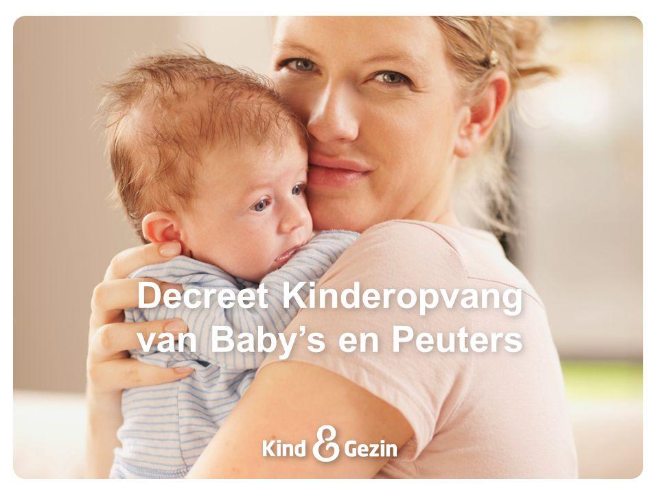Decreet Kinderopvang van Baby's en Peuters