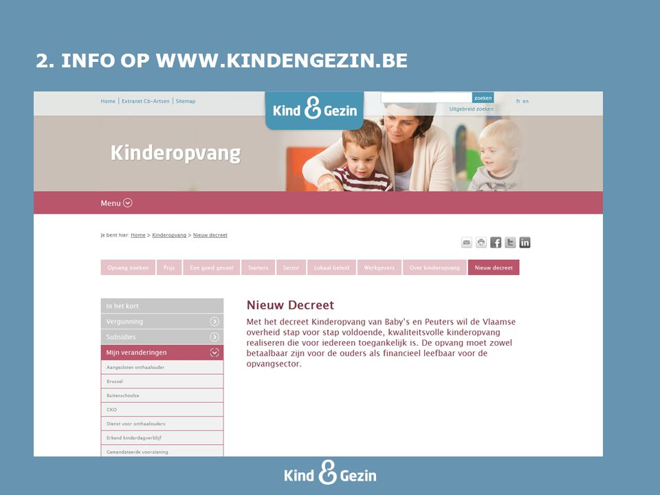 2. INFO OP WWW.KINDENGEZIN.BE