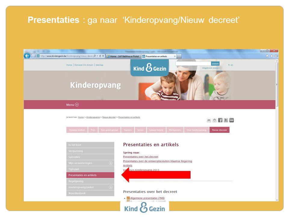 Presentaties : ga naar 'Kinderopvang/Nieuw decreet'