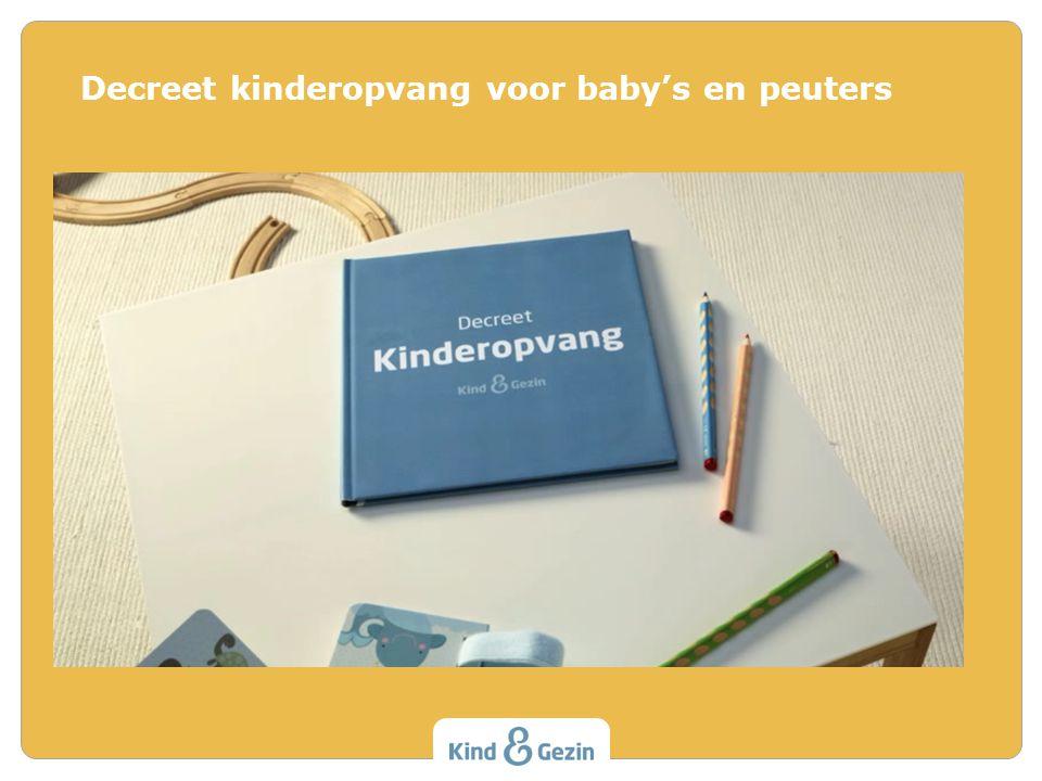 Decreet kinderopvang voor baby's en peuters